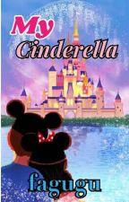 My Cinderella [3/3 END] by fagugu