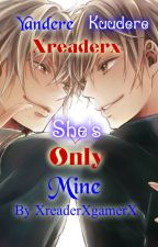 ||She's Only Mine|| |Yandere Twin Brother X Reader X Kuudere Twin Brother| by XReaderXGamerX