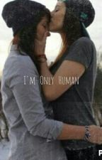 I'm only human  by Anne123Unicorn