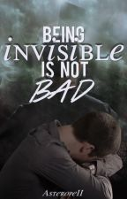 Be Invisible is not bad | Sterek. by AsteropeII
