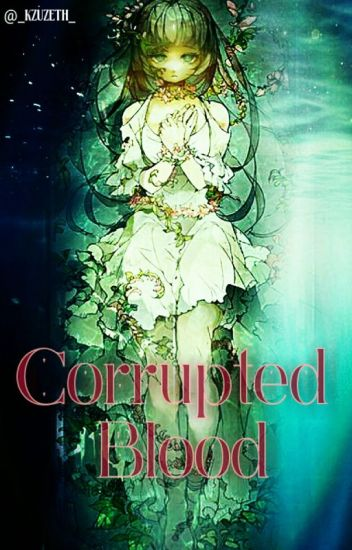 Corrupted Blood ||Diabolik lovers||
