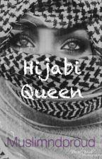 Hijabi Queen by Muslimndproud