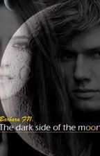 The dark side of the moon #Wattys2017  by barbara_f71