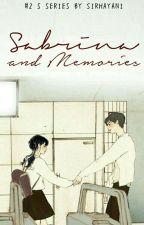 Sabrina and Memories by sirhayani