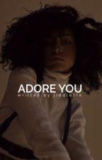 ADORE YOU ➙ KSI by jiddlezrk