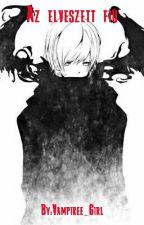 Az Elveszett Fiú [ Befejezett ] by Vampiree_Girl