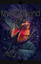 Mi novio es un asesino  by mel_501