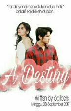 A Destiny [Editing] by Sallbers_