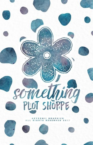 something。 plot shoppe