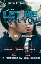 [2] Let Me Love You ❌ IDR by Susu-kedelai