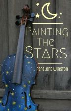 Painting The Stars by taciturn_roses