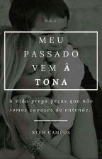 Meu Passado Vem à Tona by tehcampos