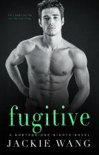 Fugitive (Northbridge Nights #2) by AuthorJackieWang