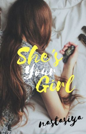She's Your Girl by NSTSiYA