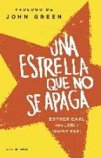 Una Estrella Que No Se Apaga (John Green) by Majoromero17