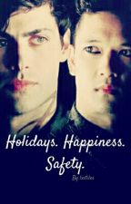 Holidays. Happiness. Safety.  (Malec) by lxstiles