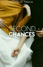 Second Chances by NouvelleThalia