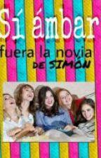 Si Ambar Fuera La Novia De Simón by PrincessaAzul