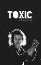 Toxic {h.s. fanfic} by sunkissedbliss