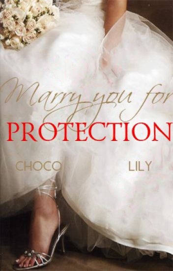 Marry You For Protection (Book 3)