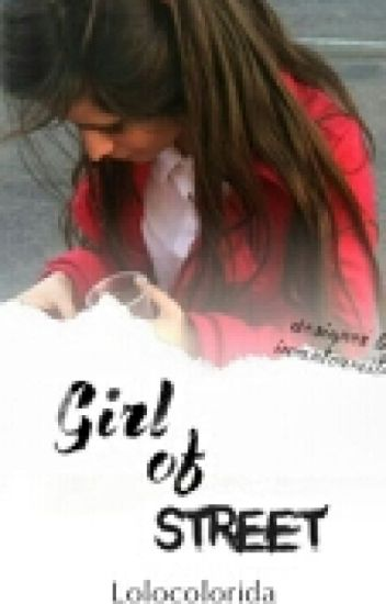 Girl Of Street - Camren