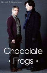 Chocolate Frogs - A Potterlock Story by Just_A_Sherlockian