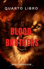 BLOOD BROTHERS by _WOLFSHADOW_
