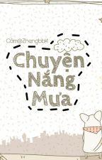 [Short story] Chuyện Nắng Mưa by Zhengbb14