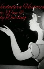 La Verdadera Historia De Peter Pan & Wendy Darling by AylinWorsnop71