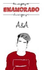 ~Enamorado~A&A by HemmingsSenpai