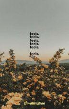 Feels by diwatangbae