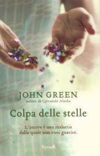 """""""Colpa delle stelle"""" - John Green by EmeryBieber"""