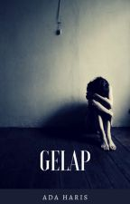 GELAP by AdaHaris