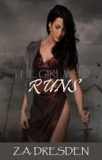 The Girl Who Runs by Bosch_Records