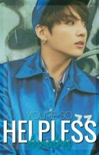 Helpless || jungkook by desmadres