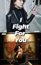 I Fight For U by CupBroke