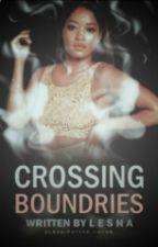 Crossing Boundaries  by _lesha