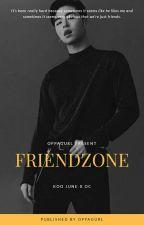 friendzone ; junhoe✔ by oppagurl