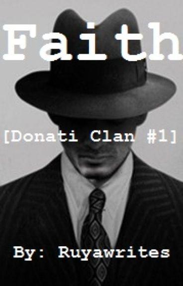 Faith   [Donati Clan #1]