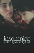 Insomniac [Camren] by clinicallydead