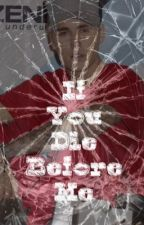 If You Die Before Me / JB fanfiction in finnish by belieberww