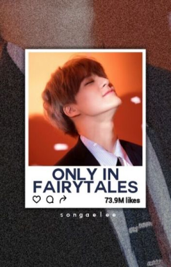 Only In Fairytales || l.jn