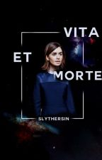 VITA ET MORTE I HARRY POTTER I Adopted by slythersin