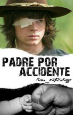 Padre Por Accidente (Carl Grimes) .:Pausada:. by -MimaNutella