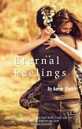 Eternal Feelings by AamirSheikh001