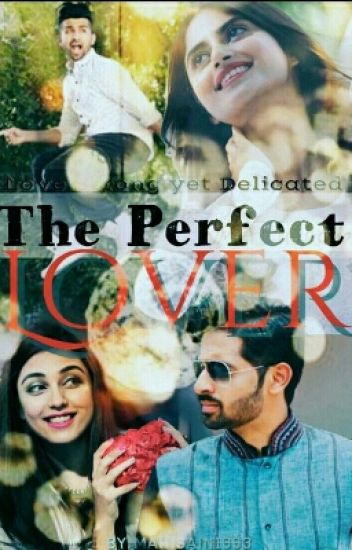 The Perfect Lover!