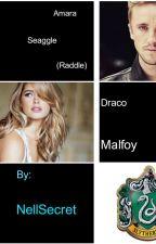 Amara Seaggle/Raddle   (Draco Malfoy) by Nellsecret