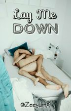 lay me down // ziam mayne by ZeeyumX