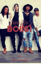 Just Us Boi(s) by ShawneElle
