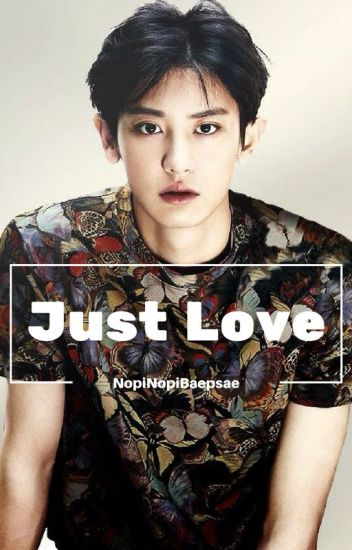 Just Love - ChanBaek•BaekYeol